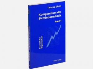 Kompendium der Betriebstechnik - Band 1