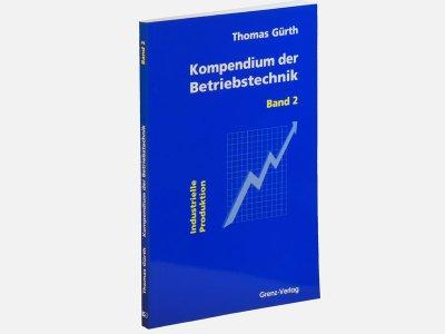 Kompendium der Betriebstechnik - Band 2