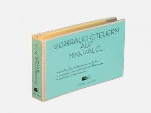 Verbrauchsteuern auf Mineralöl